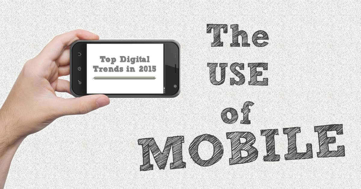 Digital trends and the rise of mobile