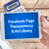 facebook page transparency and ad library news